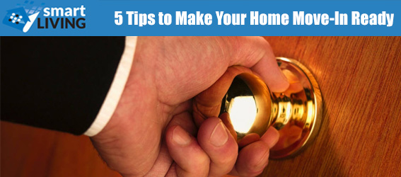 5 Tips to Make Your home Move-In Ready