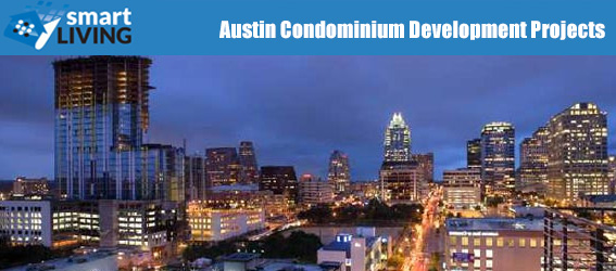 Austin Condominium Development Projects