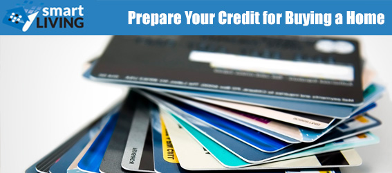 Prepare Your Credit for Buying a Home