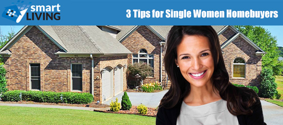 3 Tips for Single Women Homebuyers