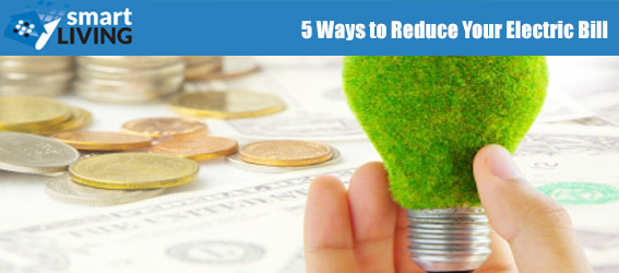 5 Ways to Reduce Your Electric Bill